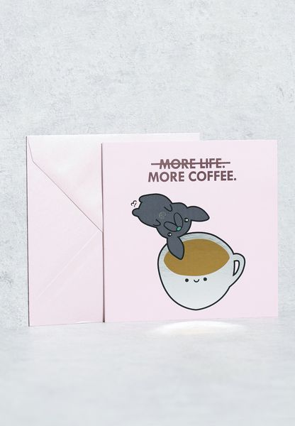 More Life More Coffee Card