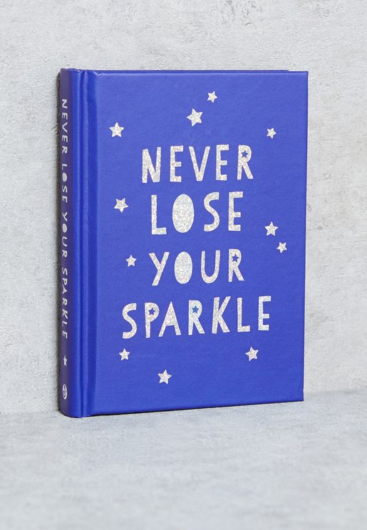 Never Lose Your Sparkle Book