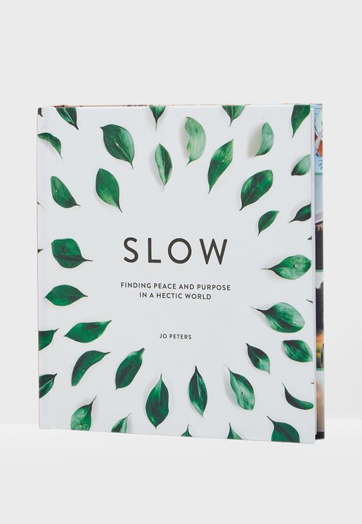 "كتاب ""Slow - Finding Peace and Purpose in a Hectic World"""