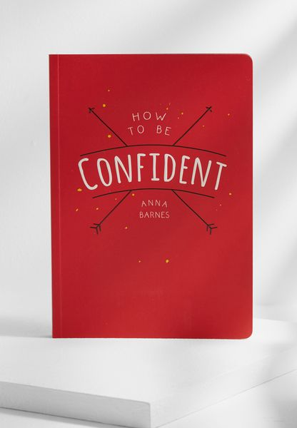 How To Be Confident Book