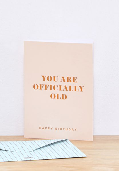 Officially Old Greeting Card