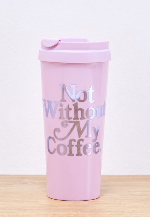 Not Without My Coffee Thermal Mug - 455ml