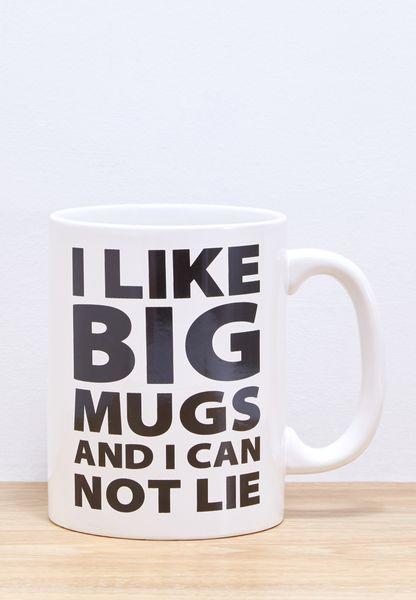 I Like Big Mugs Coffee Mug