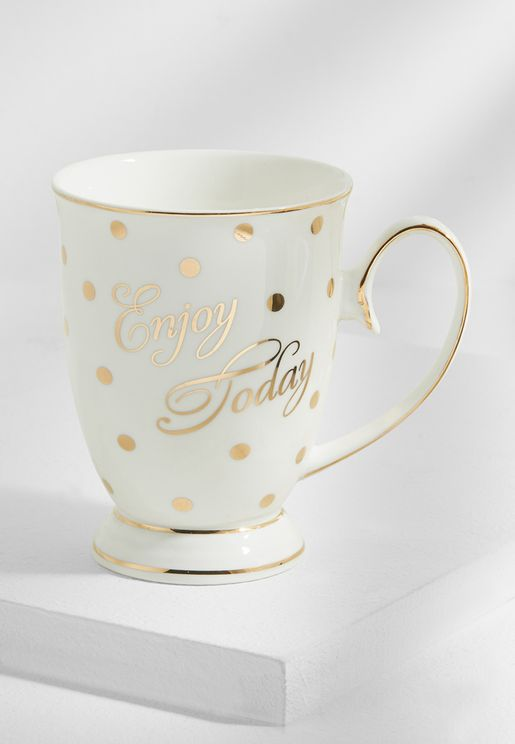 Enjoy Today Mug With Spots