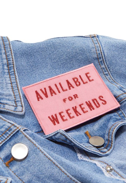 Available For Weekends Embroidered Patch