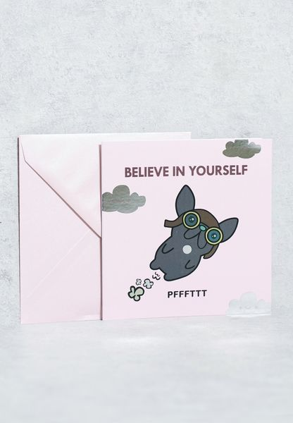 Believe In Yourself Card Card
