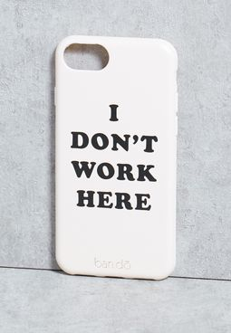 iPhone 6/6s I Don't Work Here Case