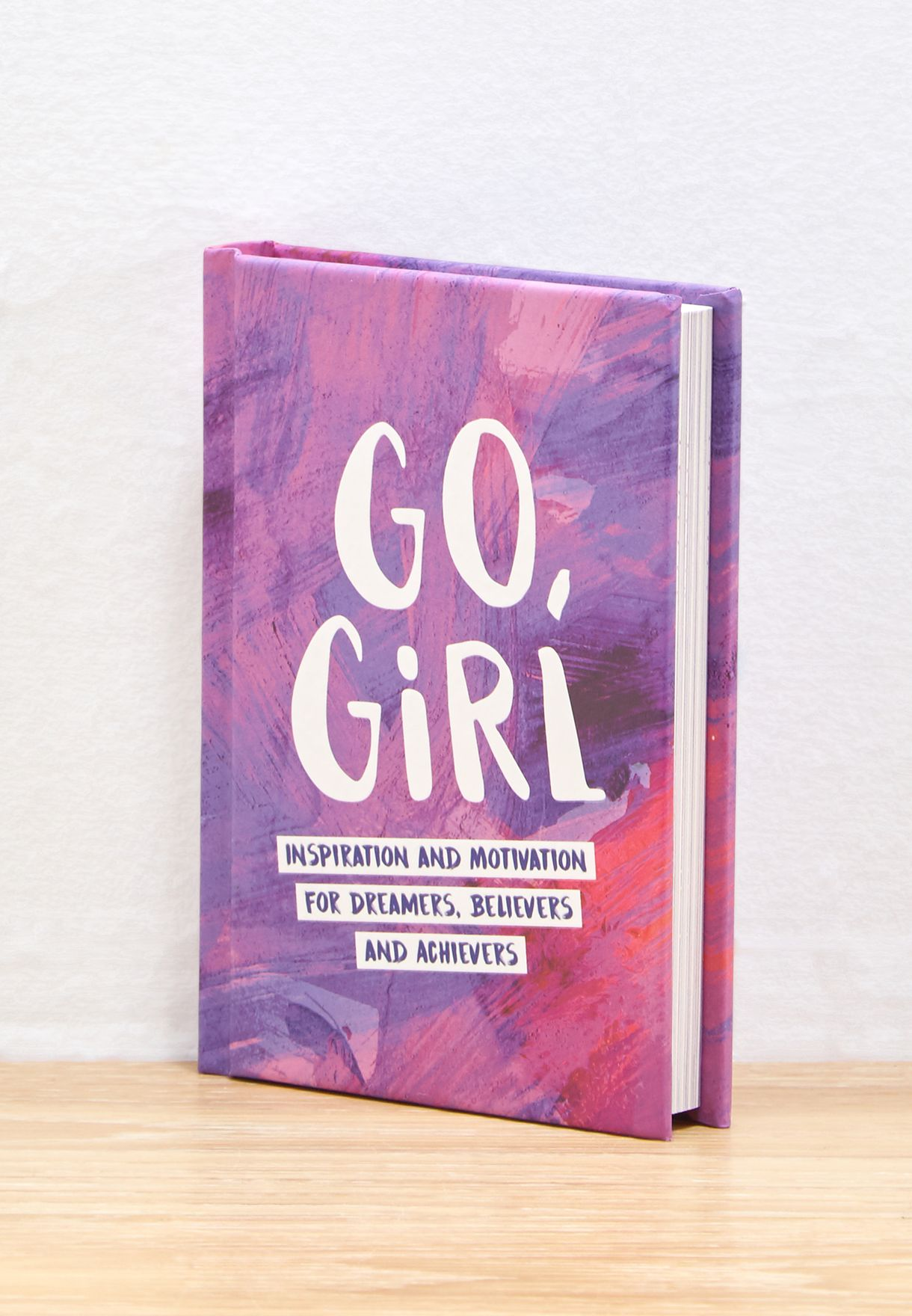 Go, Girl - Inspiration and Motivation for Dreamers
