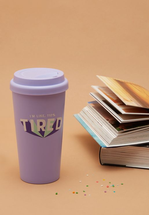 Travel Mug - 110% Tired - 470ml