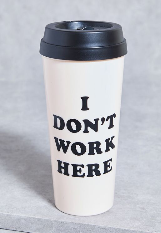 I Don't Work Here Thermal Mug