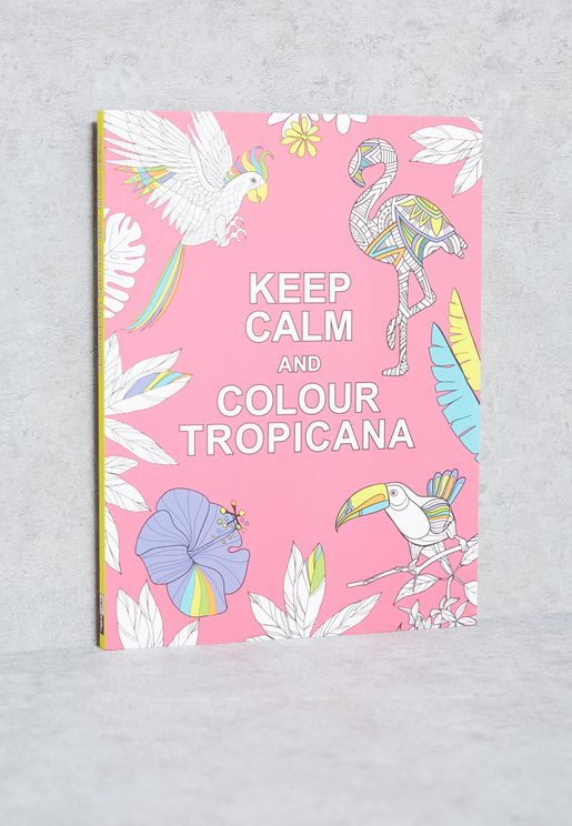 كتاب( Keep Calm & Colour Tropicana)