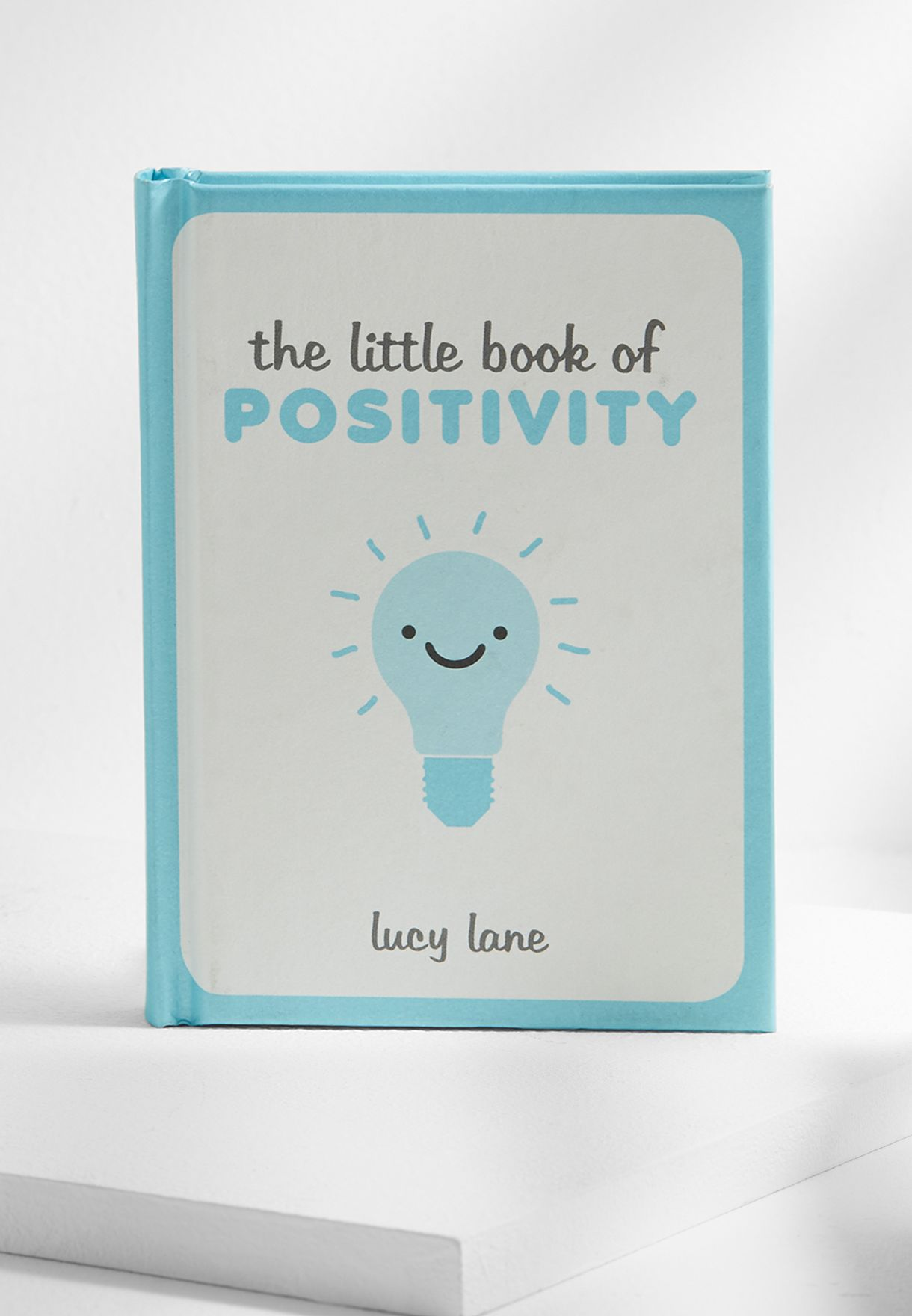 The Little Book Of Positivity Book