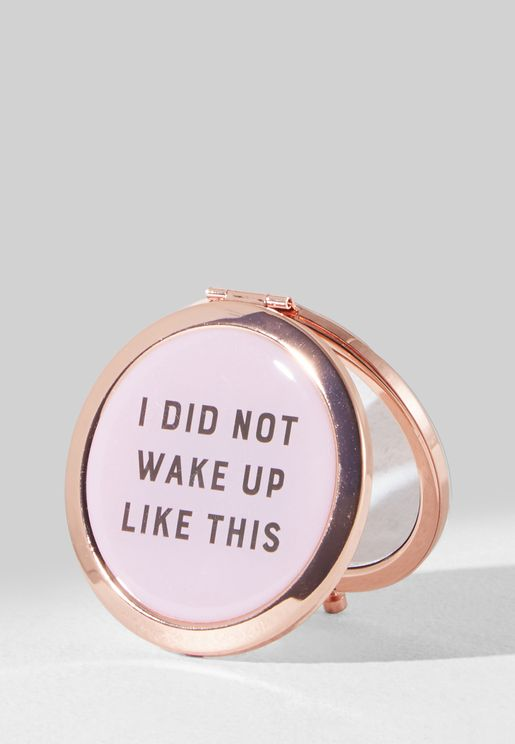 b5553405cde0 I Did Not Wake Up Like This Compact Mirror