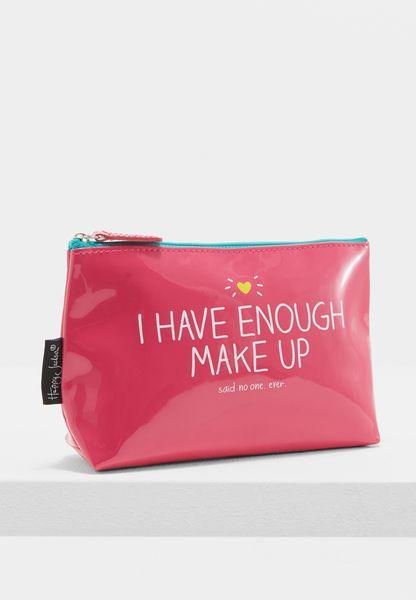 I Have Enough Makeup Cosmetic Bag
