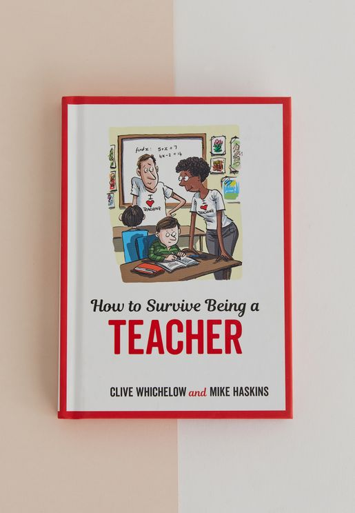 """كتابة """"كيفية البقاء على قيد الحياة وأنت معلم"""""""