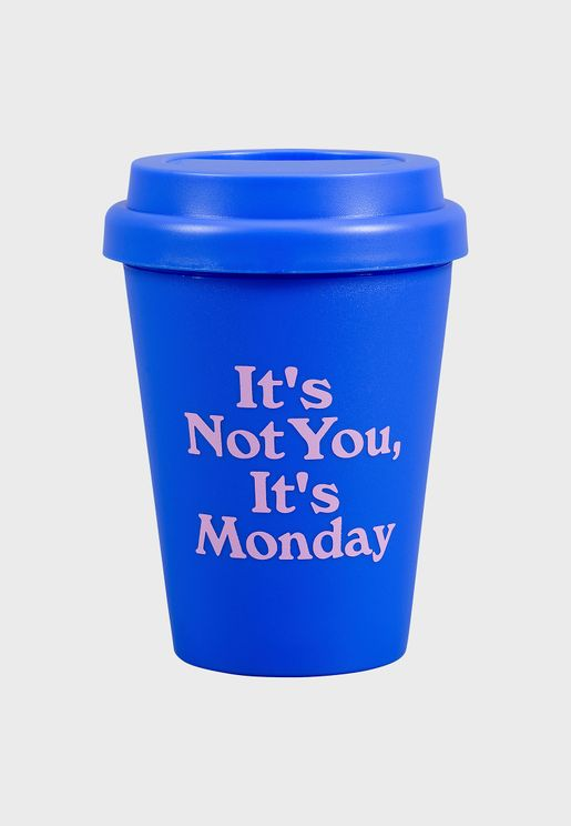 كوب سفر بطباعة It's Not You, It's Monday