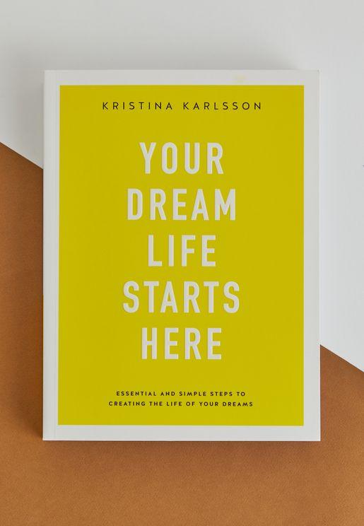 كتاب Your Dream Life StartsHere