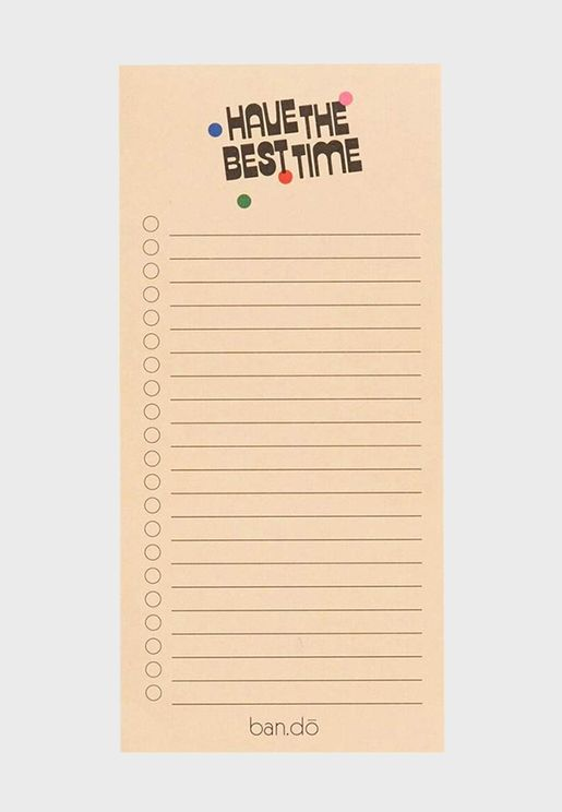 Have The Best Time Notepad