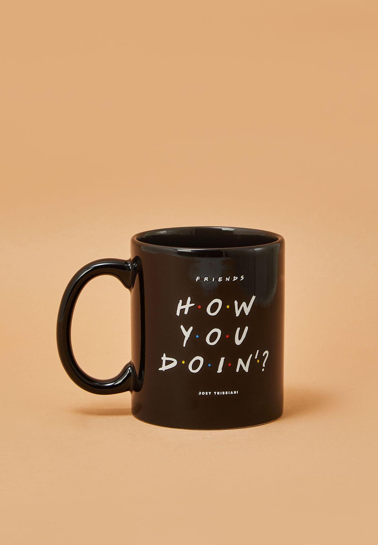 How You Doin Friends Mug