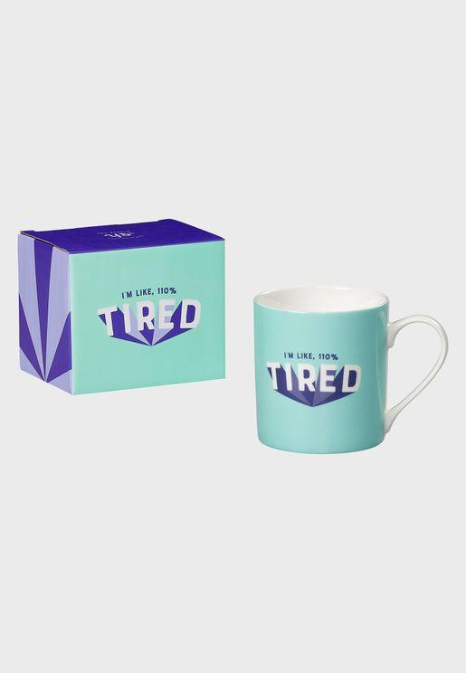 110% Tired Mug
