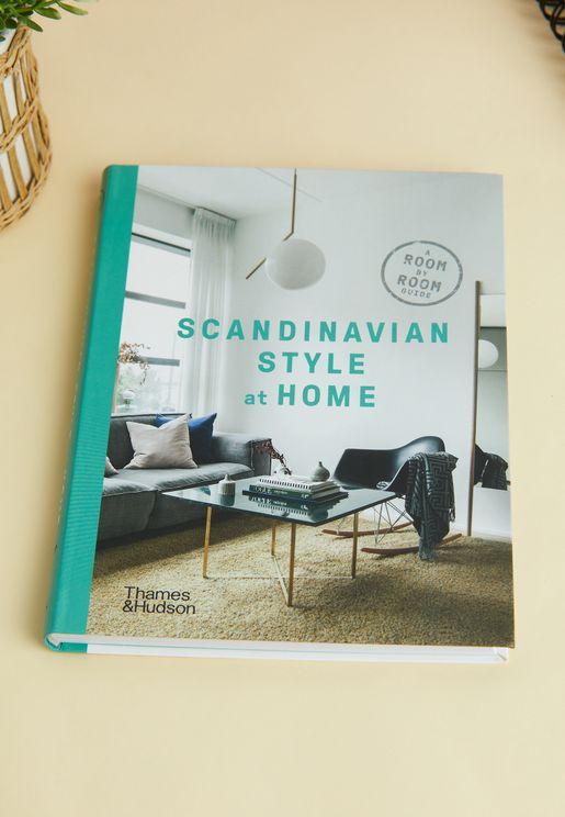 كتاب دليل النمط الاسكندنافي في المنزل (Scandinavian Style At Home A Room-By-Room Guide)