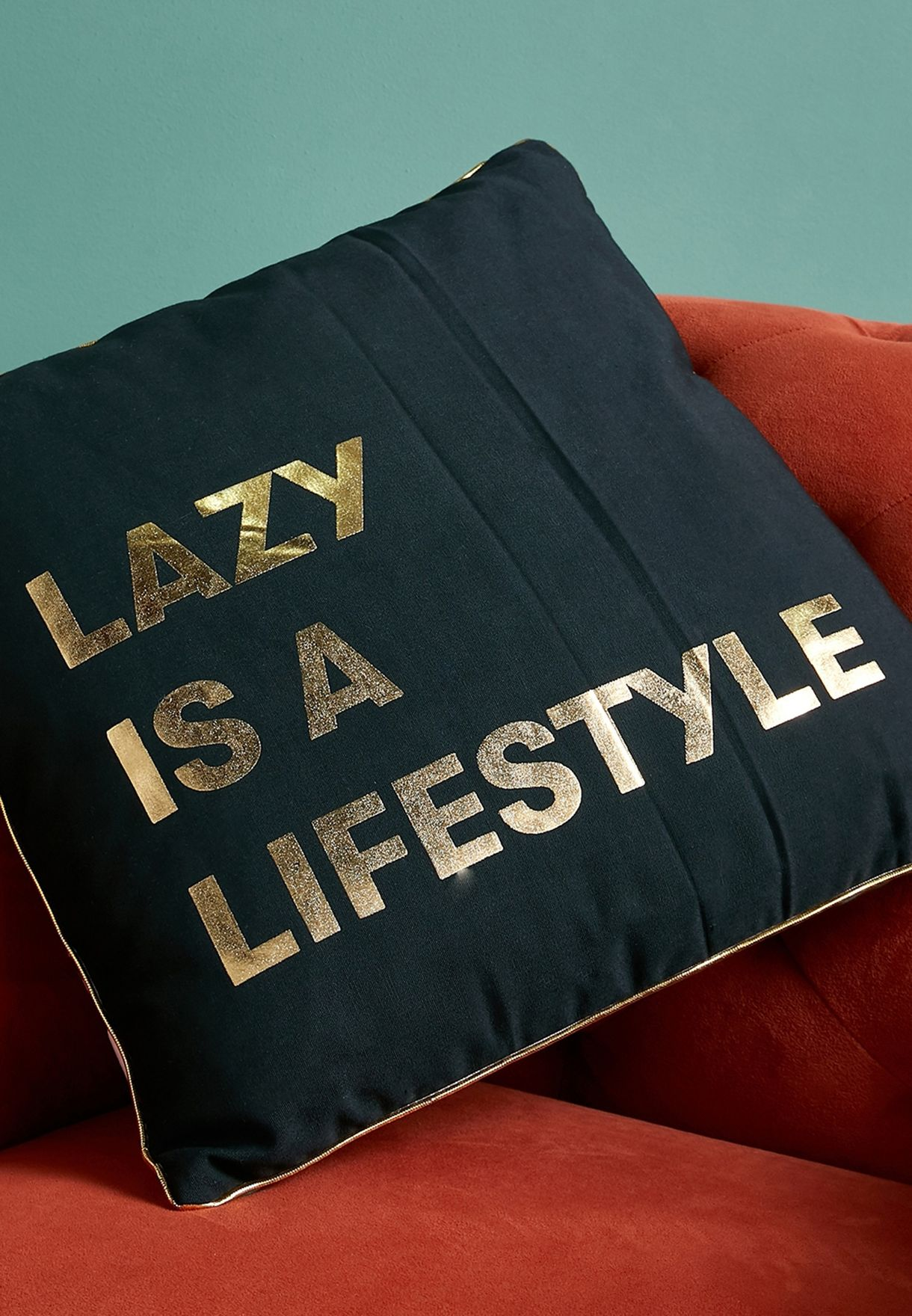 Lazy Is A Lifestyle Cushion