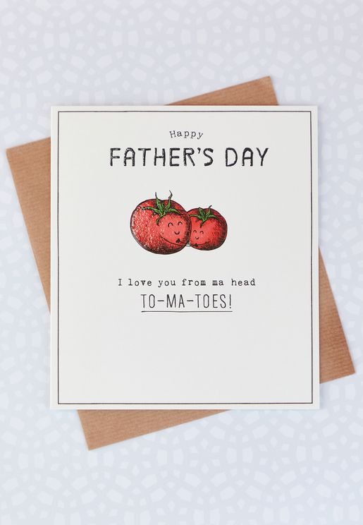 Ma Head To-Ma-toes! Father's Day Card