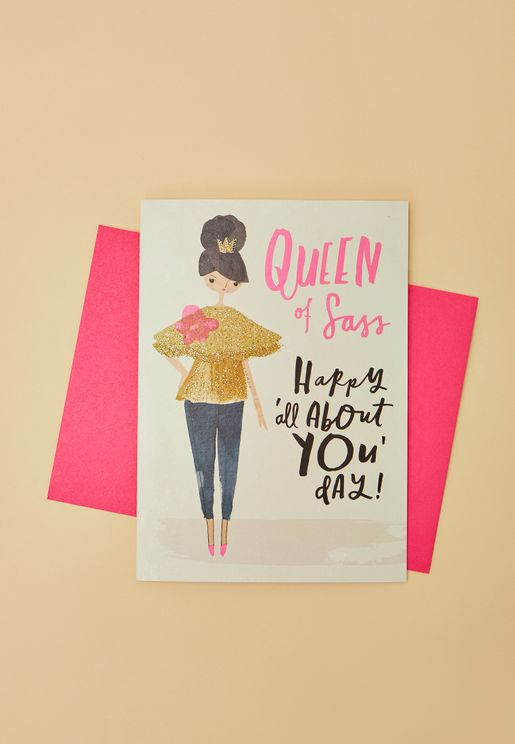 Queen Of Sass Birthday Card