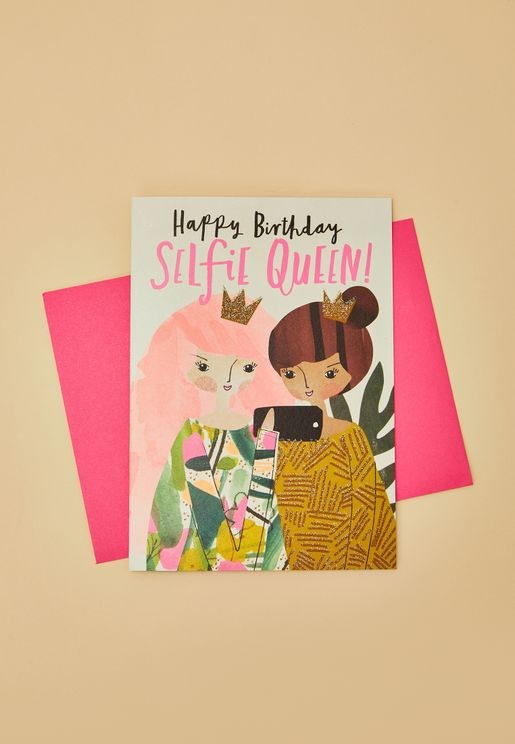 Selfies Queen Birthday Card