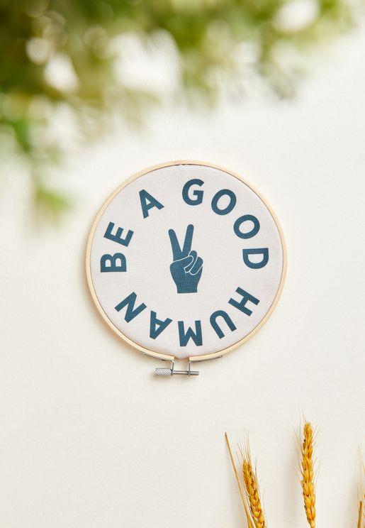 Be a Good Human Hoop Wall Art