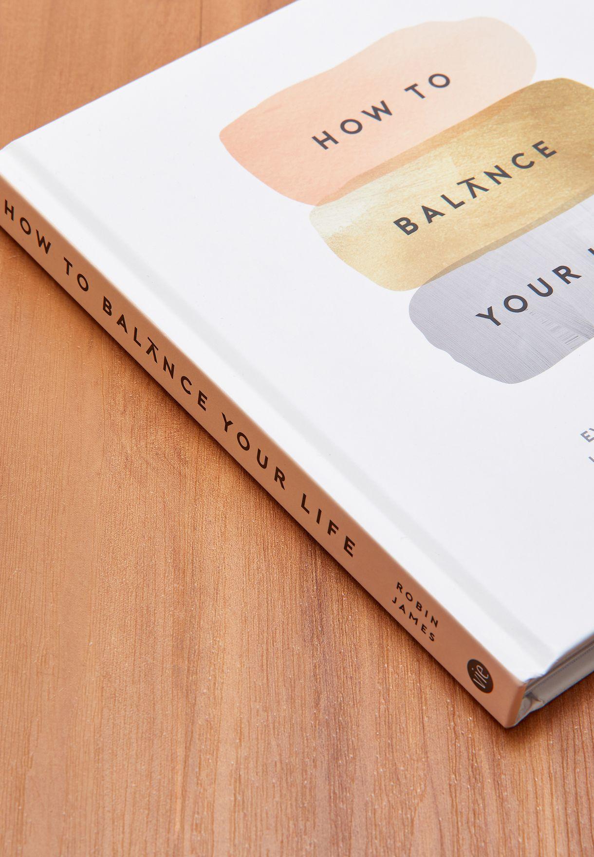 """كتاب """"كيف توازن حياتك"""""""