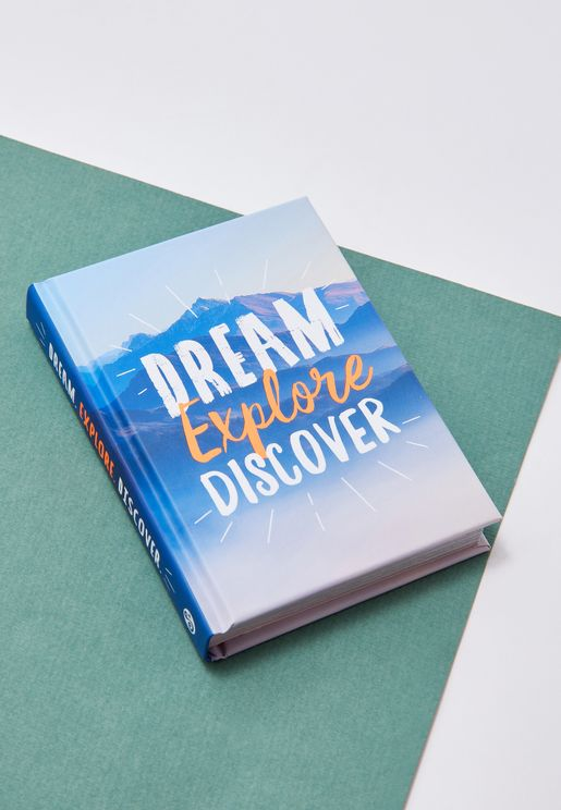 Dream. Explore. Discover.
