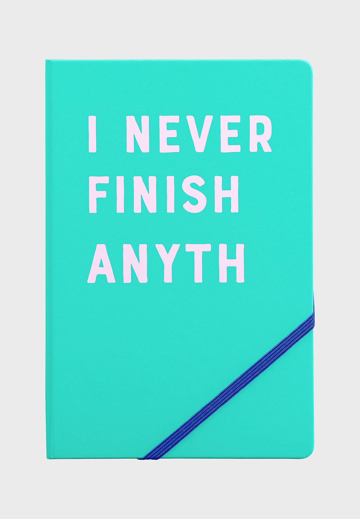 A5 I Never Finish Notebook