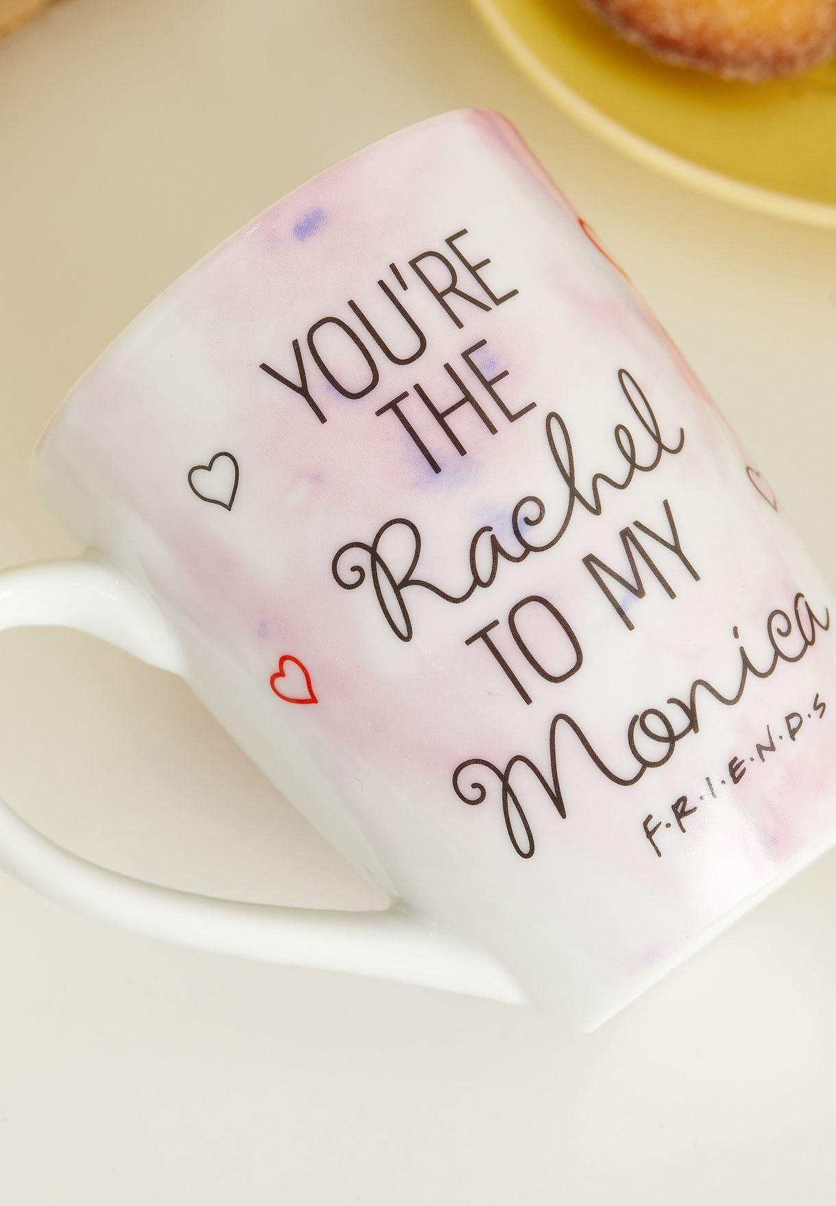 Rachel To My Monica Friends Mug