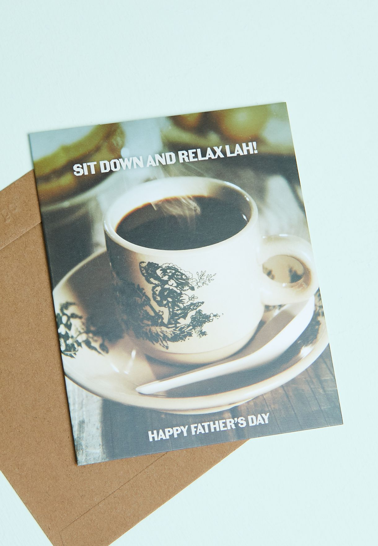 Sit Down And Relax Slogan Card