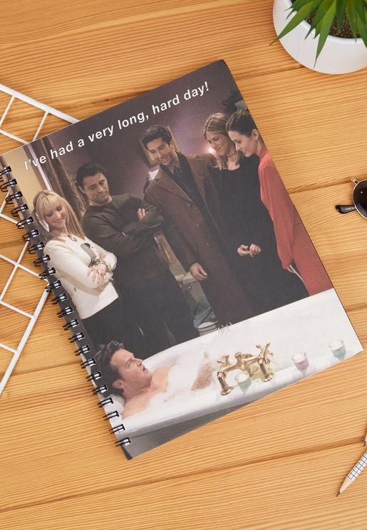 A4 Friends Hard Day Bath Campus Notebook